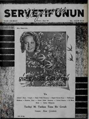 VY49 -Cİt 85-21 Yufçarısı, 4 Mayıs 1938 2 İŞ e Si Sİ - ri ALL yi SOLE ile ER Ahmed İhsan Tokgöz — Halid Fahri Ozansoy —...