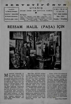 SER VE TİF ÜN UT NN SAHİBİ: A. İhsan Tokgöz NEŞRİYAT DİREKTÖRÜ H. Fahri Ozansoy KURULUŞU 1894 Bu Sayıda: UYANIŞ SİYASİ -...