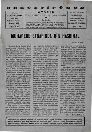 Ss E Müesalsi: A. İhsan Tokgöz Neşriyat Müdürü ; H. Fahri Ozansoy Kuruluşu 1891 Fiyatı 15 Krş. UYANIŞ SİYASİ - EDEBİ » İLMİ -