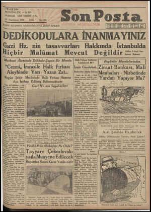 TELEFO MÜDÜRLÜK — İs; 203 HER - YERDE -5 Kr. NUSHASI 25 Teşrinisani 1930 DARE. İSTANBUL NURUOSMANİYE ŞEREF SOKAĞI * SALI ——