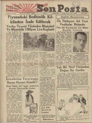 """——— Sene 3 Bi Noî!âl Vam içleri telefonu: İstanbul 6 Eylâl 1932 """" Piyasadaki Bedbinlik Kö- künden İzale Edilecek Vesika..."""