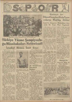 *SON POSTA Dünkü yüzme şampigona müsabakalasıma iştirak eden sporcular bir arada Türkiye Yüzme Şampiyonlu- ğu Müsabakaları