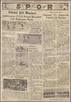 Galatasâ;ağ 1 Gol Dün gerek Taksim, gerekse F'eııııbıhço sahalarında bu sene- nin futbol şilt maçlarına devam edildi. Taksim