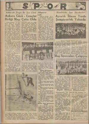 Ankarada Zengin Bir Spor Cünü Ankara Gücü - Gençler Birliği Ankara (Hususi) — Bu cuma Ankara zengin bir spor günü yaşadı. At