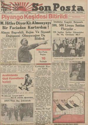 p bıı.ı:h:iyıne! ettiler. Sen#r4 — No: 1424 Bir Faciadan Kurtardım ! Alman Başvekili, Rejim Ve Siyaset Değişmesi Olmıyacağını