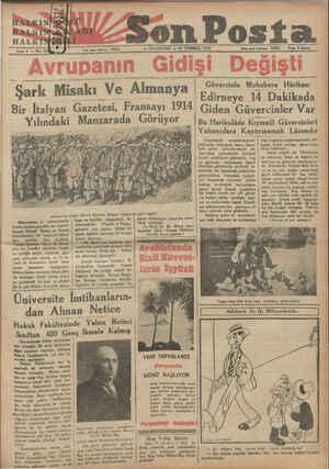 son Posta Sene 4 — No: 14 — PAZARTESİ — 16 TEMMUZ 1934 — İdace işleri telefova 20203 — Fiatı 8 kuruş AD HLAM AAMA AAA D...