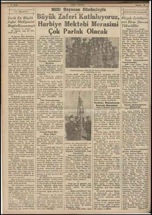 6 Sayfa — İ J) Ağustos! | AT e A z T ÇÇ | Tarih En Büyük Zafer Hediyesini BugünKazanmıştı (Baştarafı 1 inci sayfada) 30...