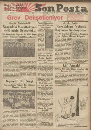 Son Posta w  PAZARTESİ - 3 EYLÜL 1934 HALKIN&4GÖZÜ HALKIN RULAĞCI - HATRIN8DİLİ Sene 5 — Nof 1477 —. Yanı işleri telefonu: