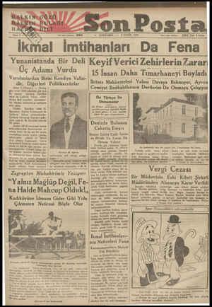 HALKIN&GÖZÜ N> RULAĞI mns Yazı ı.lııı telefonu: son Posta — ÇARŞAMBA — 5 EYLÜL 1934 ldare ı. eri telefonu 20203 Fiıh 5 kuıu;