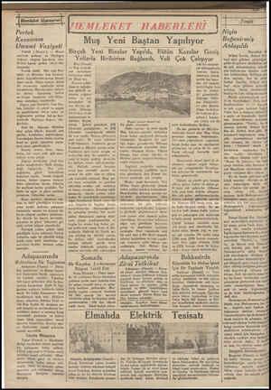 Pertek Kazasının a . * Umumi Vaziyeti Pertek ( Hosusi ) — Murat suyunun şarkına ve Süpürgeç dağının eteğine kurulmuş olan...