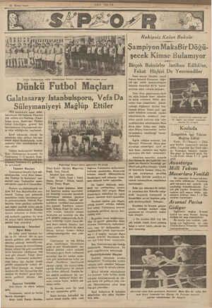 13 Birinci teşrin S ——— SOV P0<TA Kat auîg SÜÜ Solda: Galatasaray, sağda Tstanbulspor birinci takımları dünkü maçtan evvel