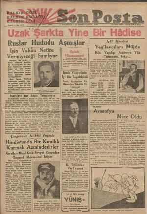 RALKINGGÖZÜ Ji HALRIN K'ULA(_İ_I'/ K AYRN DİLÂ . . Sene $ — No, 1579 son Posta — PAZARTESİ — 24 BİRİNCİ KÂNUN 1934 İdare