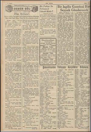 -— — PEĞT T N Muharritit A, R. Büyük tarihi roman 27 -4 - 935 Tefrika No.: BT Ölüm Korkusu !. Esmer Gülün Duaaicmı:ıd:...