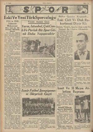 SON POSTA Eski Ve YeniTü rkSporculuğu — Yarınki Atatürk Günü 1924 le 1935 Yıllarının Mukayesesi Bize Çok Acı Bir Hakikat