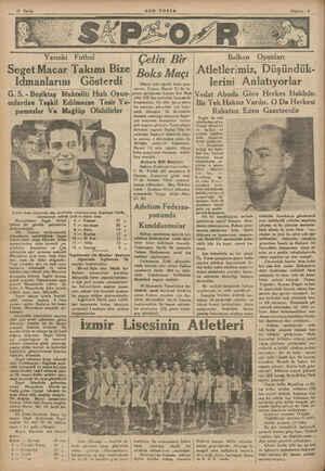 Yarınki Futbol Seget Macar Takımı Bize Idmanlarını G. S. - Beşiktaş Muhteliti Hızlı Oyun- Gösterdi culardan Teşkil...