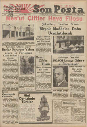 son Posta — SALI — 25 HAZİRAN 1935 İdare işleri telefonu: 20203 Fiatı 5 kuruş Birçok Böylece Halkın Satınalma Kabili- yeti