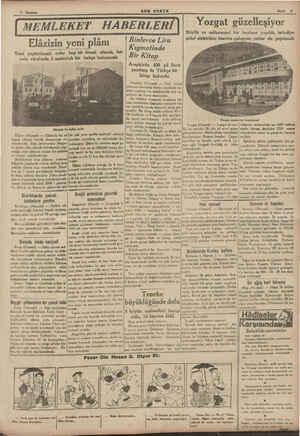 SON POSTA Sayfa 5 Elâzizin yeni plânı Yeni yaptırılacak evler hep bir örnek olacak, her evin etrafında 3 metroluk bir bahçe