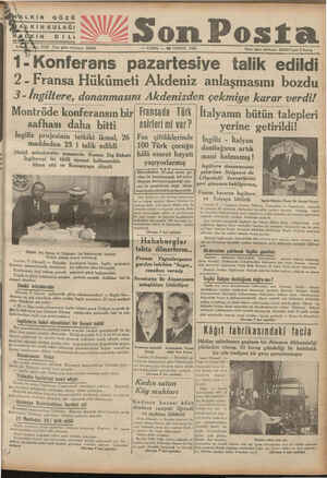 N * İÂALKIN GÖZÜ 1-Konferans pazartesiye talik edildi A — 10 TEMMUZ 1936 —— Idare işleri telefonu: 20203 Fiyatı 5 Kuruş 2 -