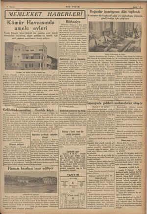 BON POSTA Sayfa 5 Kömür Havzasında amele evleri Kozlu Kömür İşleri Şirketi bir yandan yeni enerji membaları bulurken, diğer