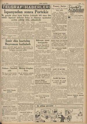 10 Eylâl SON POSTA Sayfa 3 TELGRAF HABERLERİ İspanyadan sonra Portekiz İki gemide çıkan isyan üzerine Lizbonda örfi idare