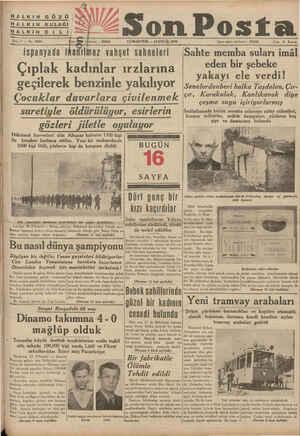 HALKIN GÖZÜ HALKIN KULAĞI HALKIN Di Lİ Tüyeeaamaaazaa Sene 7 — No. 2204 defonu : 20203 — CUMARTESİ — 19 EYLÜJ 1936 — ea...