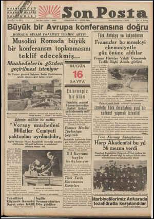 Son Posta Yazı işleri ıelefonu : CUMARTESİ 26 — EYLÜL 1936 İdare işleri telefonu : 20203 Fiatı 5 Kum' Buyuk bir Avrupa...