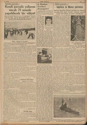 8 Sayfa Memleket röportajları : Kendi parasile yollarını ancak 75 senede yapabilecek bir vilâyet B LN Muş, Van, Hakâri -