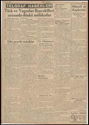 'SON POSTA Tül' ve uoslav kl arasında dünkü mülâkatlar khuvmuşlardır. İkinci mülâkat Türk ve Yugoslav hükümet reisleri Lakşam