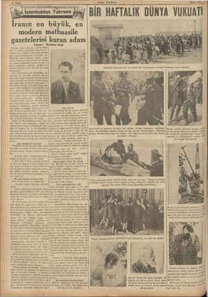 aa —3 —e Ü SST yE T İranın en FT ç büyük, en modern mMmatbaasile gazetelerini Yazanı İbi Tahran, Mayıs (Hususi muhabirimiz-