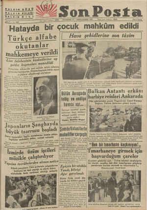 HALKIN GÖZÜ HALKIN KULAĞI HALKIN Di L | Sene 8 — No, 2600 ta Rıiıâ;m' 20203 PAZARTESİ 25 — BİRİNCİTEŞRİN 1937 İdare işleri
