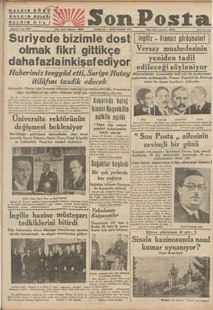 vea Ş HALKIN ııöı'tî_ HALKIN KULAĞI HALKIN DİLİI Bene 8 — No, 2634 Son Posta PAZAR 28 — İKİNCİTEŞRİN 1937 İdare işleri...