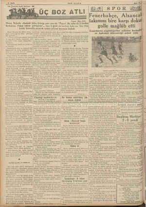 ee YUT e 14 Sayfa Son Posta'nın tarihi tefrikası: 48 Yazan: Ziya Şakir Hatay Bahadır elindeki kı_!ıu fırlatıp yere atarak:
