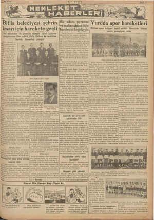 24 Nisan SON POSTA Sayfa 5 — Gİ Ea Yurdda ari hareketleri Bitliste spor bölgesi teşkil edildi. Mersinde idman yurdu şampiyon