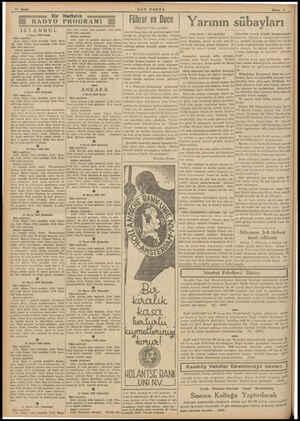 Bir Haftalık RADYO PROGRAMI İSTANBUL 8 Mayıs 1938 Pazar Öğle neşriyatı: 1230: Plâkla Türk masikisi. 1250: Hava- * dis. 12426: