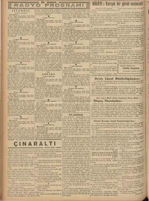 Z RADYO PROGRAMI İSTANBUL 22 Mayıs 1938 Pazar Öğle neşriyatı: 1220: Plâkla Türk müusikisi. 12.50; Hava- dis. 13.05: Plükla