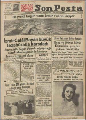 """""""Bugün 16 sayfa Son Posta CUMAR'TESİ — 20 AĞUSTOS 1938 Sene 9 — No. 2894 Başvekil İzmir Fuarını açıyor 1988 beynermdilel"""