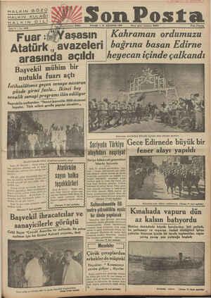 oe e Son Posta PAZAR — 21 AĞUSTOS 1938 İdare işleri telefonu: 20203 Fiatı: 6 kuruş 4*Yaşasın   Kahraman ordumuzu Atatürk .,