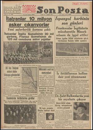 HALKIN GÖZÜT HALKIN KULAĞI H AİİKİNDİLİ Sene 9 — No, 3063 Yazı işleri teletonu: mos CUMA 10 — ŞUBAT 1939 İtalyanlar 10 mi...