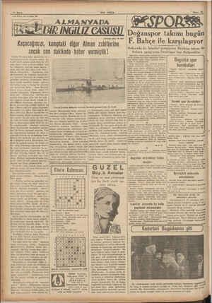«son Posta» nin tefrikam: 34 Kaçacağımızı, kamptaki diğer Alman zebitlerine ancak son dakikada haber vermiştik! Fakata...