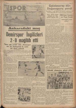 es A SR A İŞ İŞ eğ ça NA A NR 7 Me — NY e Ankaradaki Demirspor İngilizleri 2-0 mağlüb etti. Oyun çok zevkli oldu. Demirspor
