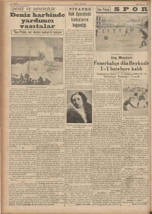 """6 Sayfa İDENİZ VE DENİZCİLİK Deniz harbinde yardımcı vasıtalar """"Son Posta,, nın denizci muharriri yazıyor Bir denizaltı..."""