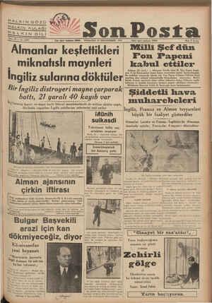 k HALKIN GÖZÜ & H F : &Ğ .i J Sene 10 — No 3547 Yazı işleri telefonu: 20208 — PERŞEMBE 23 İKİNCİTEŞRİN 1939 Almanlar...