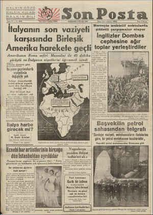 HALKIN GÖZÜ HALKIN KULAĞI HALKIN DİLİ Benea 10 — No. 3505 Yanı işleri telefonu: 20203 —— PERŞEMBE 2 MAYIS 1940 İtalyanın son