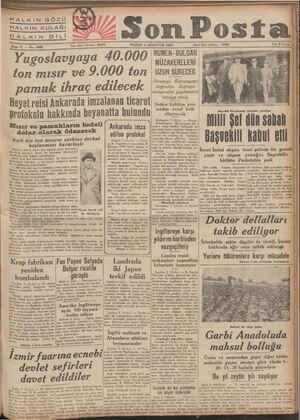 HALKIN GÖZÜ HALKIN KULAĞI —— ——— SÜÜ KINTÖLLİ / Son Pos Sene 11 — No. 3599 Yugoslavyaya 40.000 ton mısır ve 9.000 ton pamuk