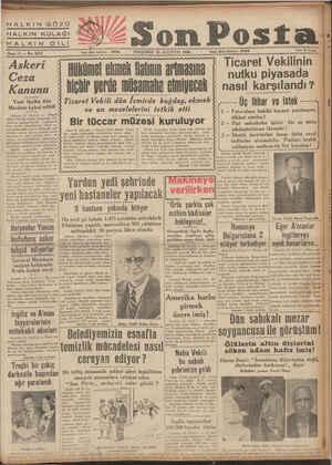 on Posta - PERŞEMBE 22 AĞUSTOS 1940 F ö Kazi Hükümel ekmek flatnın arimasına hiçbir yerde müsamaha etmiyecek Ticaret Vekili