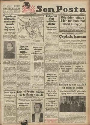 HALKIN GÖZÜ HALKIN KULAĞI HALKIN DİLİ Belgradda bir iablıg neşredildi Yarım mıl_ı/on asker silâh altına alındı...