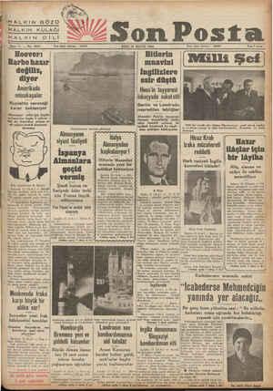 HALKIN GÖZÜ ©Ü HALKIN KULAĞI HALKIN Dİ Lİ Son Posta Sene 11 — No. 3874 Yazı işleri telefonu : 20203 SALI 13 MAYIS 1941...