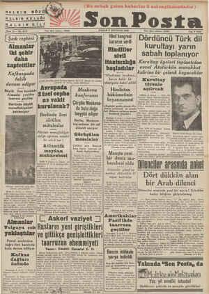 HALKIN GÖ Z ( HALKIN KULAĞI i HALKIN DİLİ Sene 13 — No. 4312 | Şark cephesi Almanlar iki şehir daha zaptettiler Kafk—;yada