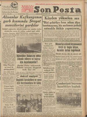 HALKIN KULAĞI EHALKEPFNEDİRLİ Sene 13 — —- Yazı i.la'l tık(u!ı 10203 Son Posta 'CUMA 23 BİRİNCİTEŞRİN 1942 — Flatı 8 kuruş