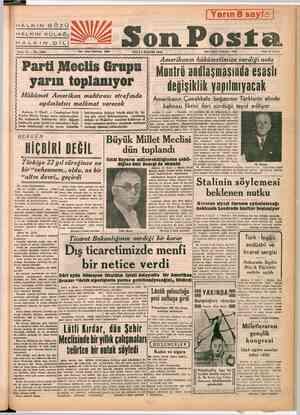 """HALKIN HALKIN GÖZÜ HALKIN EE HALKIN DİL Sene 16 — No. 5480 ZÜ Yazı İşleri Telefonm; 20203 """" SALI 6 KASIM 1945 ar Parti..."""